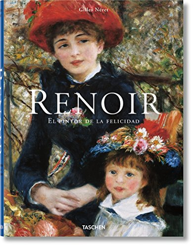 Renoir. El pintor de la felicidad (Taschen) por Gilles Néret