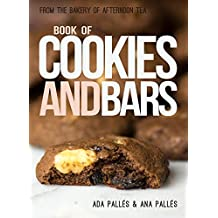 From the Bakery of Afternoon Tea: Book of Cookies and Bars (English Edition)