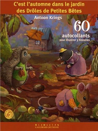 C'est l'automne dans le jardin des Drôles de Petites Bêtes: 60 autocollants pour illustrer 3 histoires