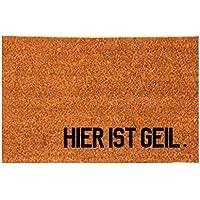 HIER IST GEIL. Kokos-Fußmatte Fußabtreter Teppich 40x60 cm Geschenk Umzug Geburtstag