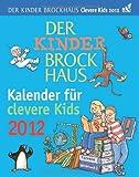 Der Kinder Brockhaus Kalender für clevere Kids 2012