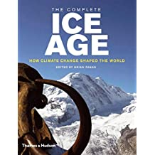 Complete Ice Age: How Climate Change Shaped the World: How Climate Change Shaped the World (Complete Series)