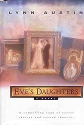 Eve's Daughters [Gebundene Ausgabe] by Lynn Austin