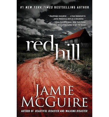 [ RED HILL ] by McGuire, Jamie ( Author) Oct-2013 [ Hardcover ]