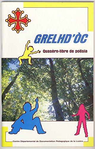 Grelhd'òc : Quasèrn-libre de poësia par Centre départemental de documentation pédagogique