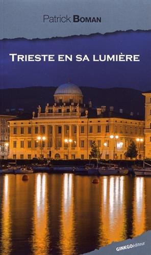 Trieste en sa lumière PDF Books