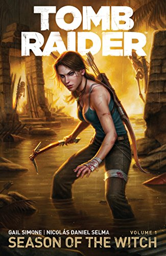 Tomb Raider Volume 1: Season of the Witch por Gail Simone
