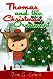 Christmas book for Children : Thomas and the Christmas Ornaments: Christmas Around the World  , Fantasy & Adventure Books for Kids Series Books for Ag best price on Amazon @ Rs. 0