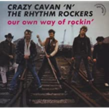 Our Own Way Of Rockin' by Crazy Cavan