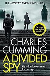 A Divided Spy: A gripping espionage thriller from the master of the modern spy novel (Thomas Kell Spy Thriller, Book 3)