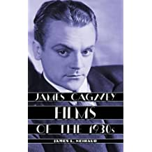 James Cagney Films of the 1930s by James L. Neibaur (2014-10-03)
