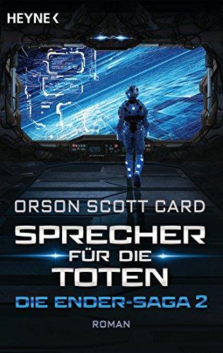 Sprecher für die Toten: Die Ender-Saga 2 - Roman (German Edition)