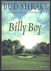 Billy Boy: A Novel by Bud Shrake (2001-09-25)
