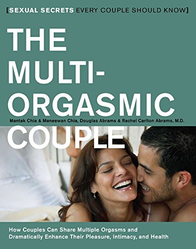 The Multi-Orgasmic Couple: Sexual Secrets Every Couple Should Know par Mantak Chia