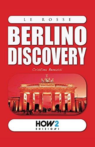 BERLINO DISCOVERY: Guida Turistica