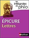 Intégrales de Philo - EPICURE, Lettres (Les Intégrales de Philo) (French Edition)