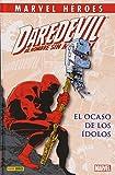 Daredevil. El Ocaso De Los Ídolos (Marvel Heroes)