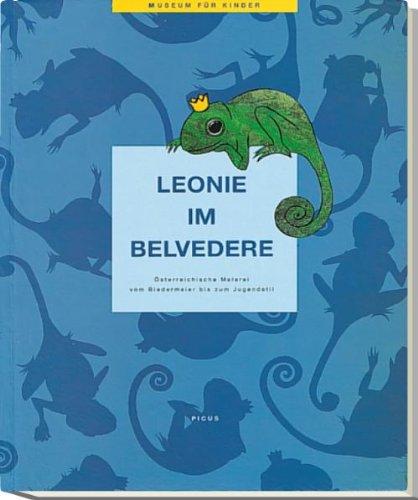 Leonie im Belvedere: Österreichische Malerei vom Biedermeier bis zum Jugendstil