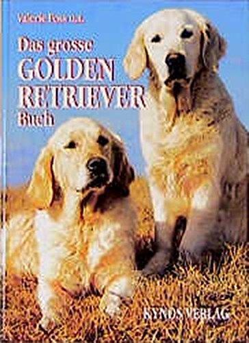Das grosse Golden Retriever Buch (Das besondere Hundebuch) (Große Labrador-retriever)
