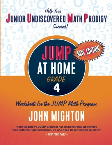 JUMP at Home, Grade 4: Worksheets for the JUMP Math Program (Jump (Junior Undiscovered Math Prodigy))