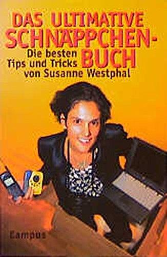 Das ultimative Schnäppchenbuch: Die besten Tips und Tricks von Susanne Westphal