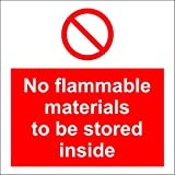 No flammable materials to be stored inside sign - Self adhesive sticker 150mm x 150mm