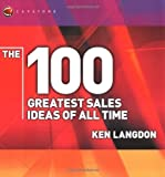 ISBN:  - The 100 Greatest Sales Ideas of All Time (WH Smiths 100 Greatest)
