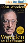 Wooden on Leadership: How to Create a...