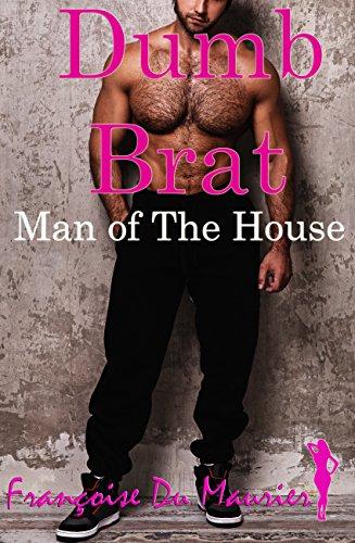 dumb-brat-man-of-the-house-the-brat-book-4-english-edition