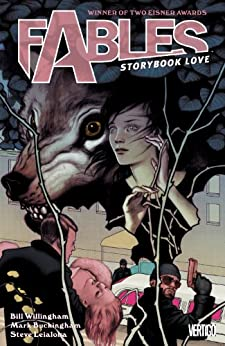 Fables Vol. 3: Storybook Love (Fables (Graphic Novels)) (English Edition) von [Willingham, Bill]