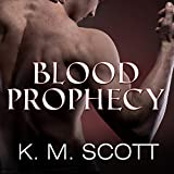 Blood Prophecy - with the Short Stories 'Forbidden Fruit' and 'His Love': Sons of Navarus, Book 4