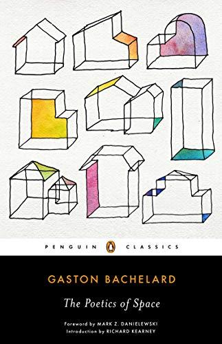 Poetics Of Space por Gaston Bachelard