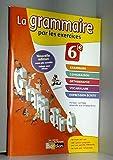 La grammaire par les exercices 6e version corrigée