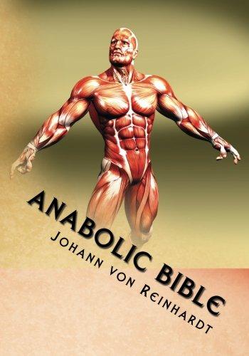Anabolic Bible por Johann von Reinhardt