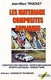 Les matériaux composites appliqués : Livre 5, Construction amateur, sports mécaniques et nautiques, maquettisme