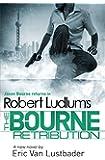 Robert Ludlum's The Bourne Retribution (Bourne 11)