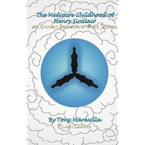 The Mediocre Childhood of Henry Sinclair (Portrait of a Witch Book 1) (English Edition)