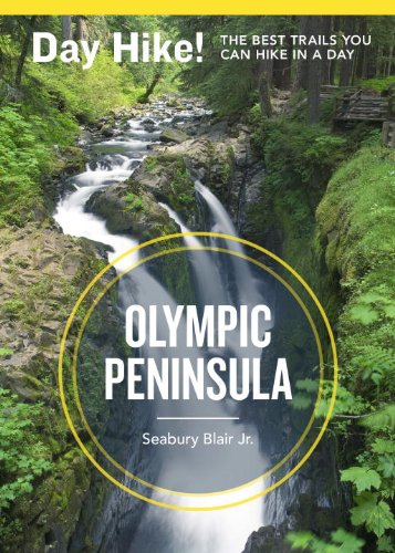 day-hike-olympic-peninsula-3rd-edition-the-best-trails-you-can-hike-in-a-day