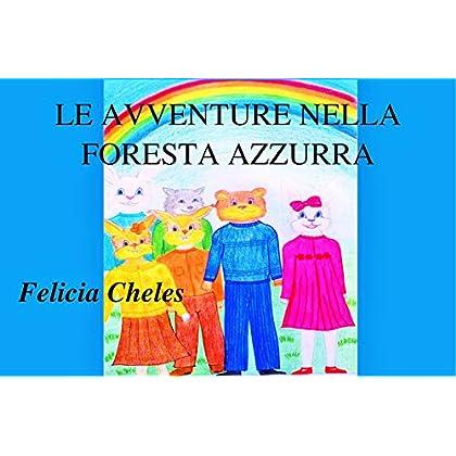 Le Avventure Nella Foresta Azzurra