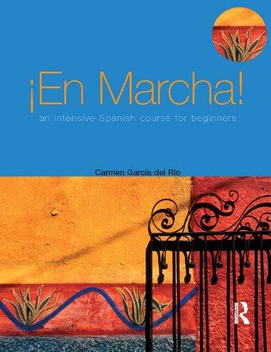 En marcha An Intensive Spanish Course for Beginners (Access Language Series) por Carmen Garcia del Rio