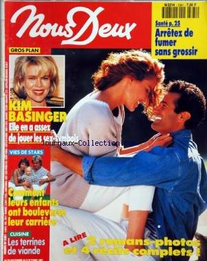 NOUS DEUX [No 2361] du 29/09/1992 - ARRETEZ DE FUMER SANS GROSSIR -2 ROMANS ET 4 RECITS -KIM BASSINGER -VIES DE STARS / COMMENT LEURS ENFANTS ONT BOULEVERSE LEUR CARRIERE -LES TERRINES DE VIANDE