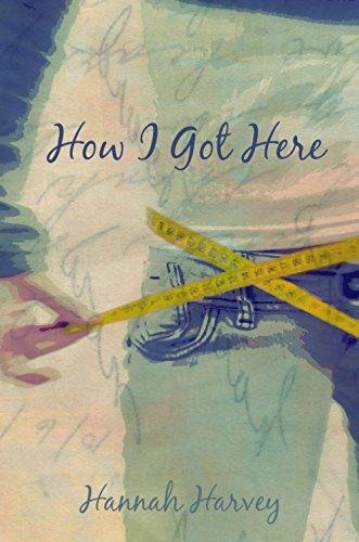 How I Got Here by [Harvey, Hannah]