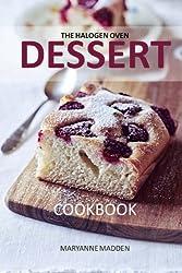 The Halogen Oven Dessert Cookbook