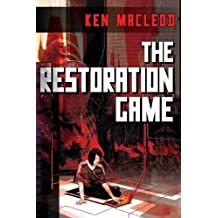 The Restoration Game by Ken MacLeod (2011-09-20)