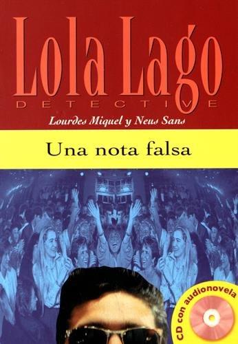 Lola Lago, Detective: Una Nota Falsa por Lourdes Miquel, Neus Sans