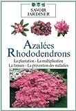 Azalées et rhododendrons [FR Import]