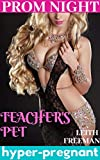 Prom Night: Pregnant By the Teacher: First Time Instant Hyper-Pregnancy Taboo (English Edition)