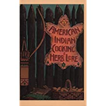 American Indian Cooking & Herb Lore (English Edition)