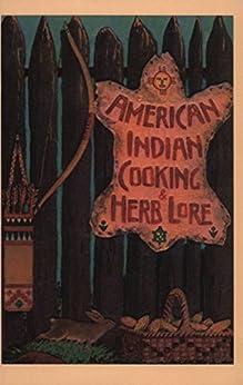 American Indian Cooking & Herb Lore (English Edition) par [Sharpe, J. Ed, Underwood, Thomas]