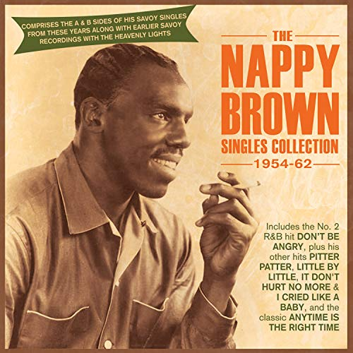 The Nappy Brown Singles Collection 1954-62 Nappy Brown